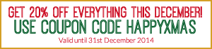 20% Off Everything This December! Ends 31st December!