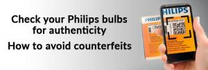 Check your Philips Bulbs for authenticity, how to avoid counterfeits