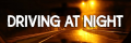 Driving At Night: Staying Safe When Driving In The Dark