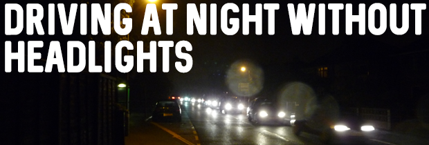Driving At Night Without Headlights: Is This Illegal?