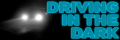 Driving In The Dark - Our Top 5 Safety Tips