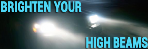 How To Brighten Your Car's High Beam