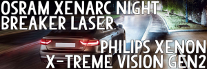 What`s The Difference Between OSRAM Xenarc Night Breaker Laser & Philips Xenon X-treme Vision gen2?