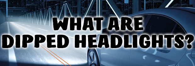 What Are Dipped Headlights Powerbulbs