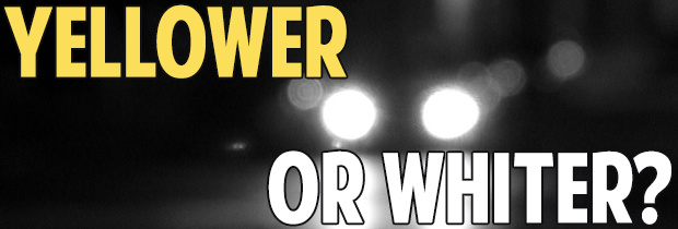 Is It Better To Have A Yellow Or Whiter Light On The Road