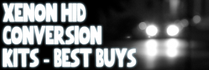 HID Conversion Kits - Our Best Buys